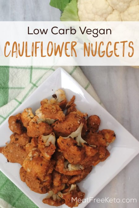 Vegan Low Carb Cauliflower Nuggets - a vegan alternative to chicken nuggets that's gluten free, nut free and keto friendly!